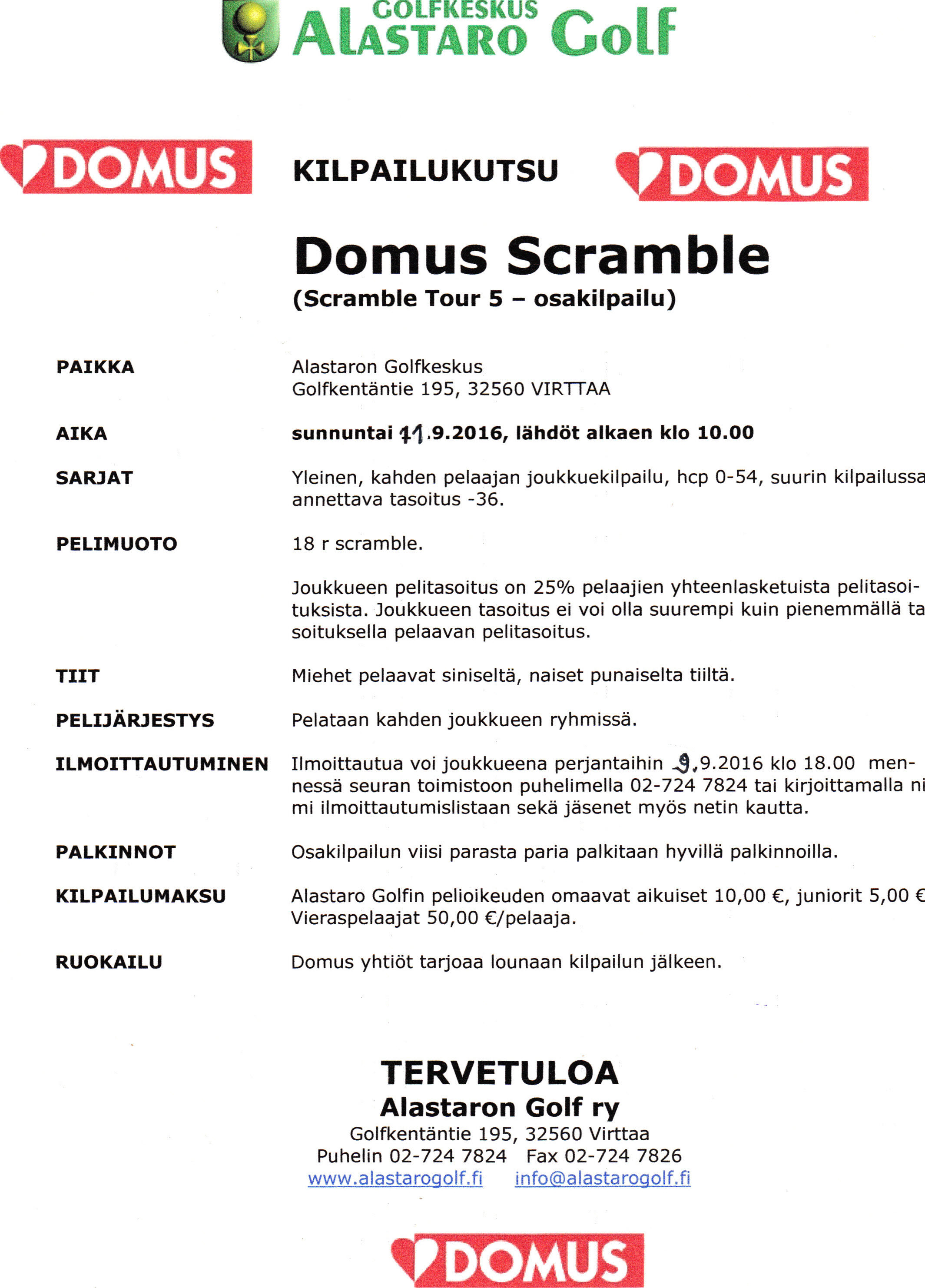 Domus Scramble Kilpailukutsu (Scramble Tourin 5 osakilpailu)  Alastaro Golf
